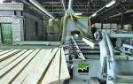 Производство вагонки из дерева: оборудование + технология изготовления 2019